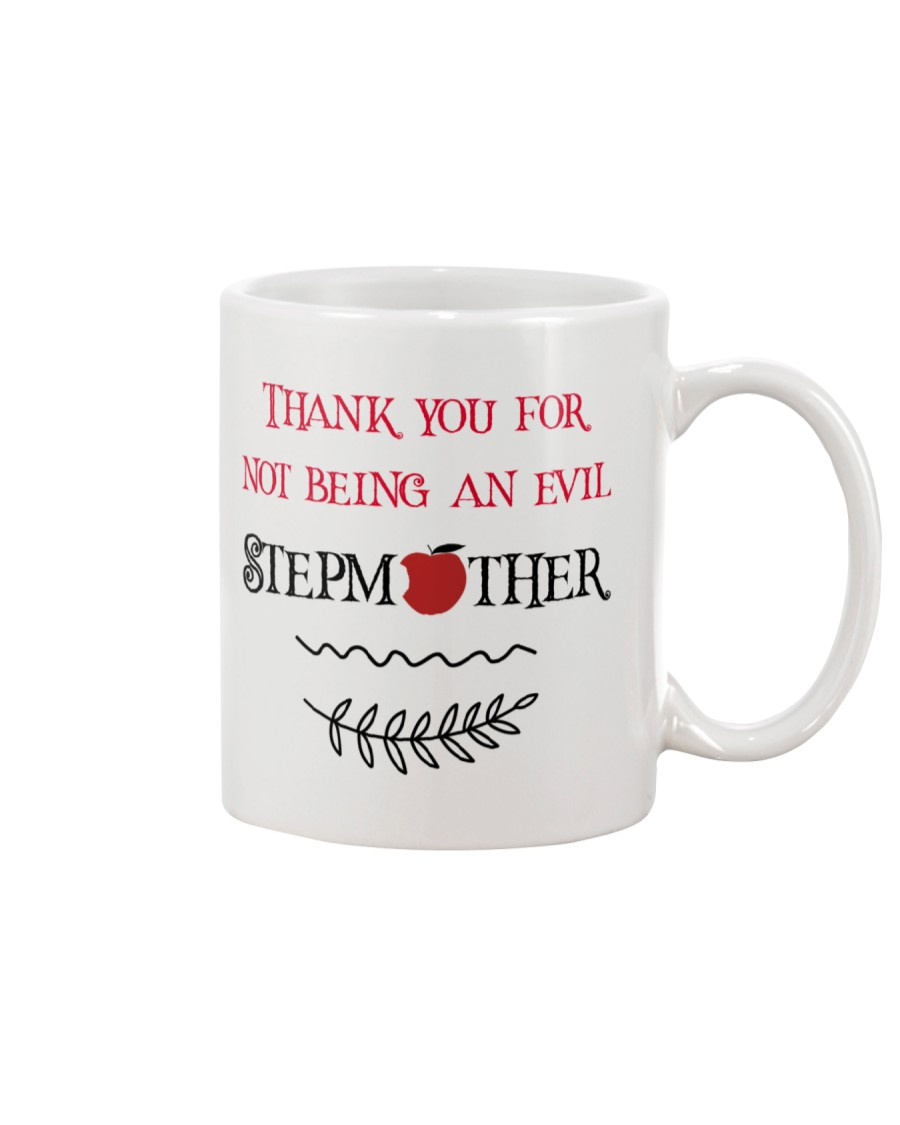 Thank you for not evil Stepmother Mug