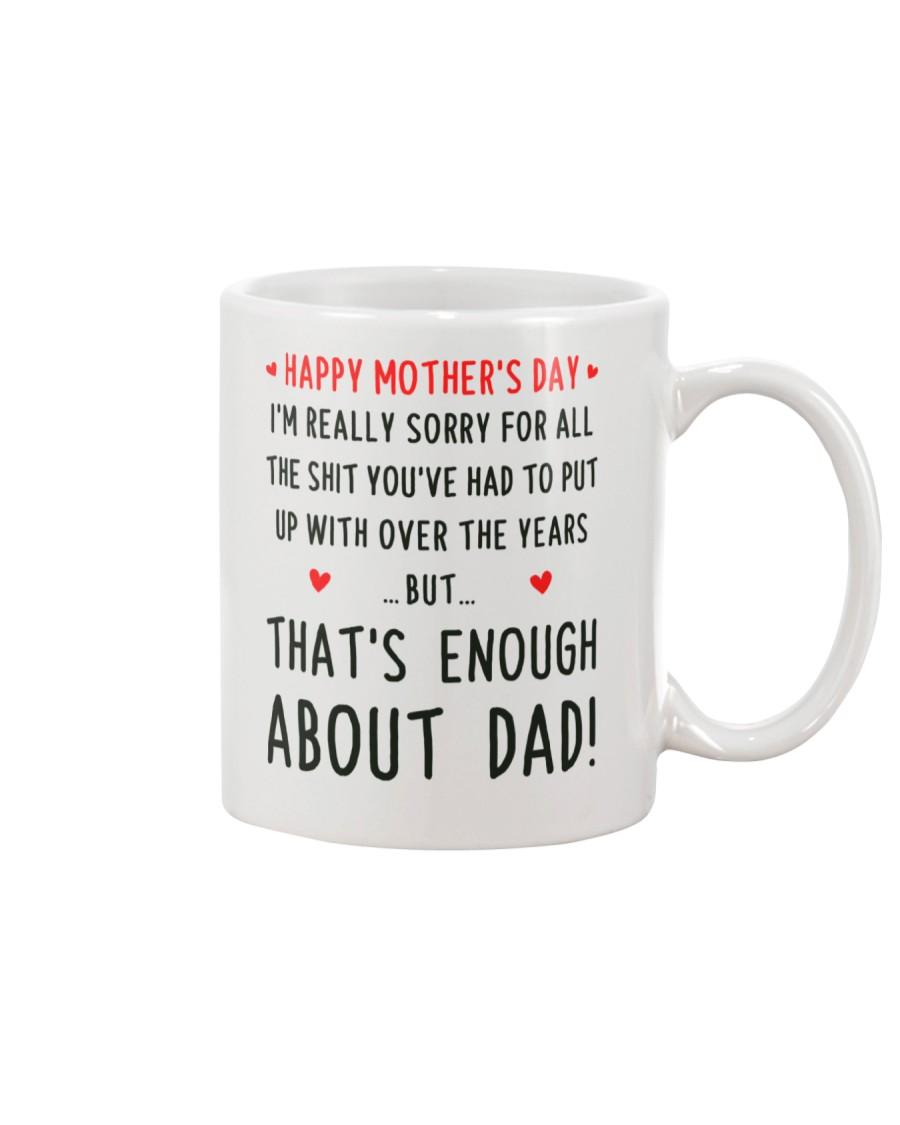 Enough About Dad Mug