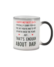 Enough About Dad Color Changing Mug tile