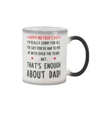 Enough About Dad Color Changing Mug thumbnail