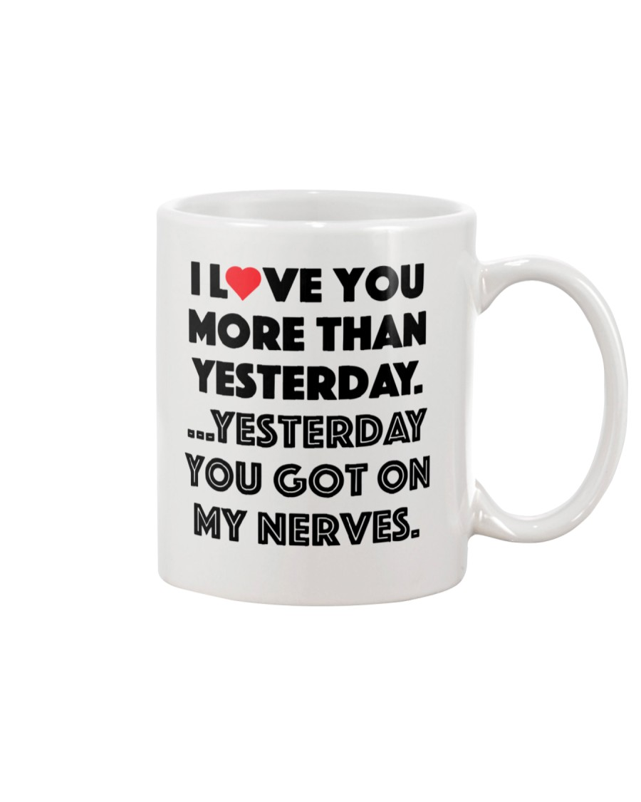 Love More Than Yesterday Mug