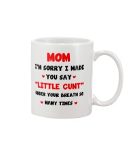 Made You Say Little Cunt Mug front