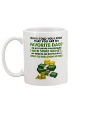 You Are My Favorite Dad Mug back
