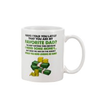 You Are My Favorite Dad Mug front