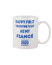 Happy First Valentine's Day As My Fiance Mug front