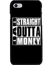 Dad Straight Outta Money Phone Case thumbnail