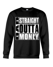 Dad Straight Outta Money Crewneck Sweatshirt thumbnail