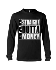 Dad Straight Outta Money Long Sleeve Tee thumbnail