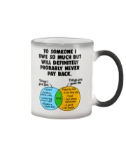 To Someone I Owe So Much Color Changing Mug thumbnail