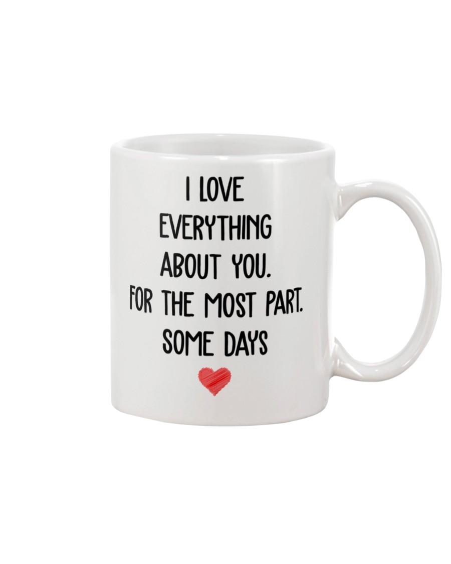 Most Part Some Days Mug