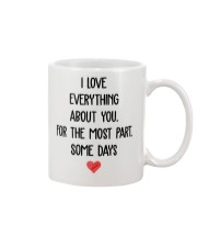 Most Part Some Days Mug front