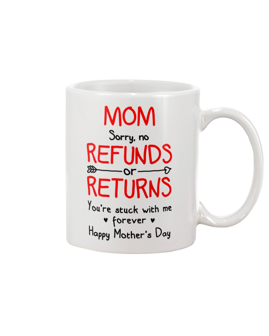 Mom Stuck With Me Mug