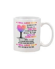 I Will Love You As Long As Mug front
