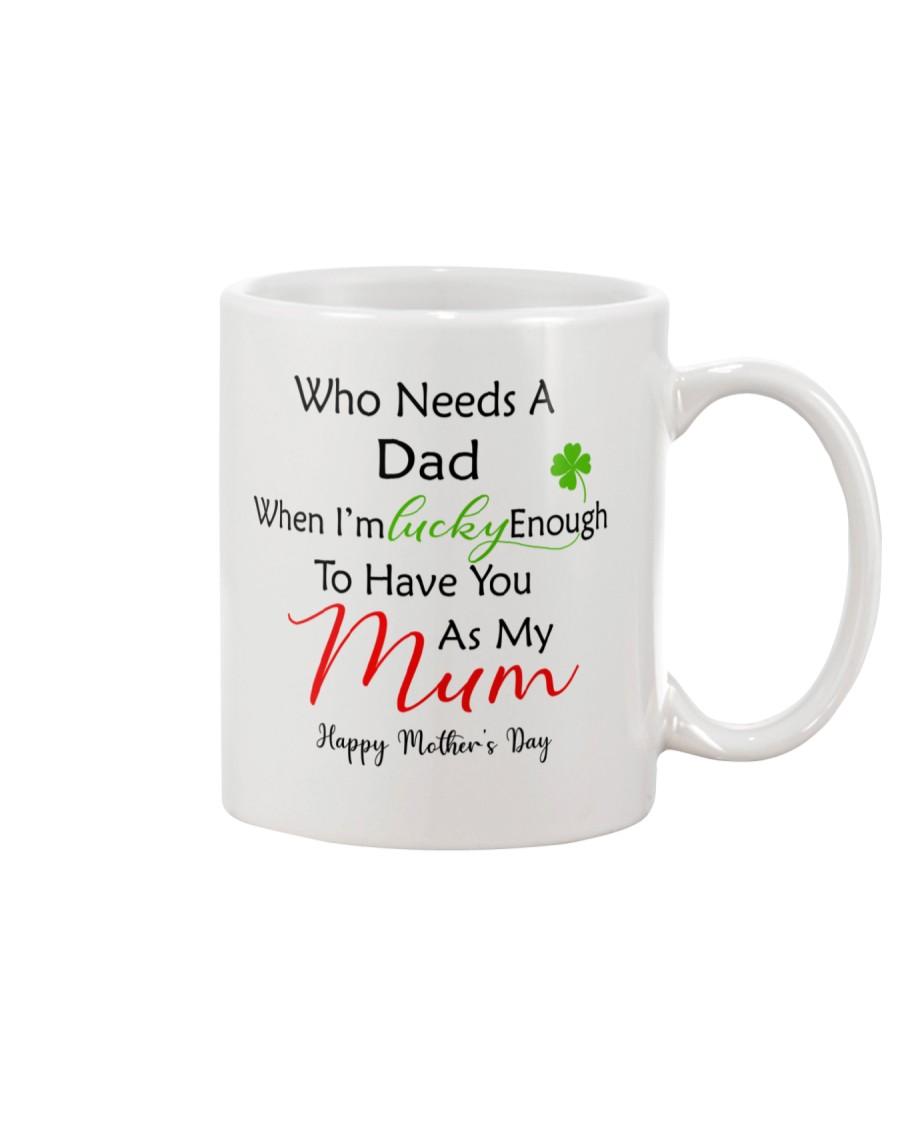 Who Needs Dad Mug