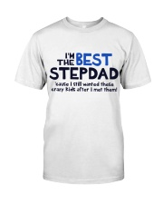 I'm The Best Stepdad Classic T-Shirt thumbnail