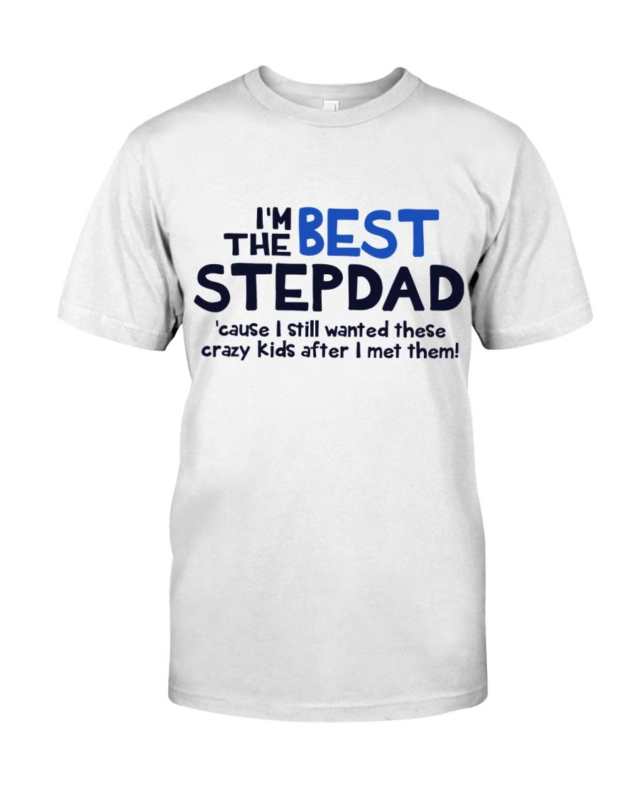 I'm The Best Stepdad Premium Fit Mens Tee