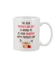 Real Mother's Day Gift Daughter  Mug front
