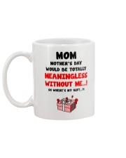 Meaningless Without Me Mug back