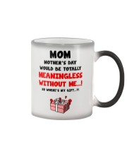Meaningless Without Me Color Changing Mug thumbnail