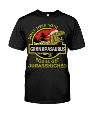 Mess With Grandpasaurus Christmas Classic T-Shirt front