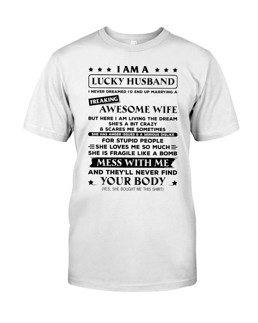 Lucky Husband  Classic T-Shirt
