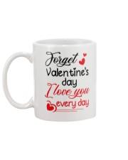 Forget Valentine's day Mug back