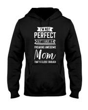 I'm Not Perfect But My Mom Hooded Sweatshirt thumbnail