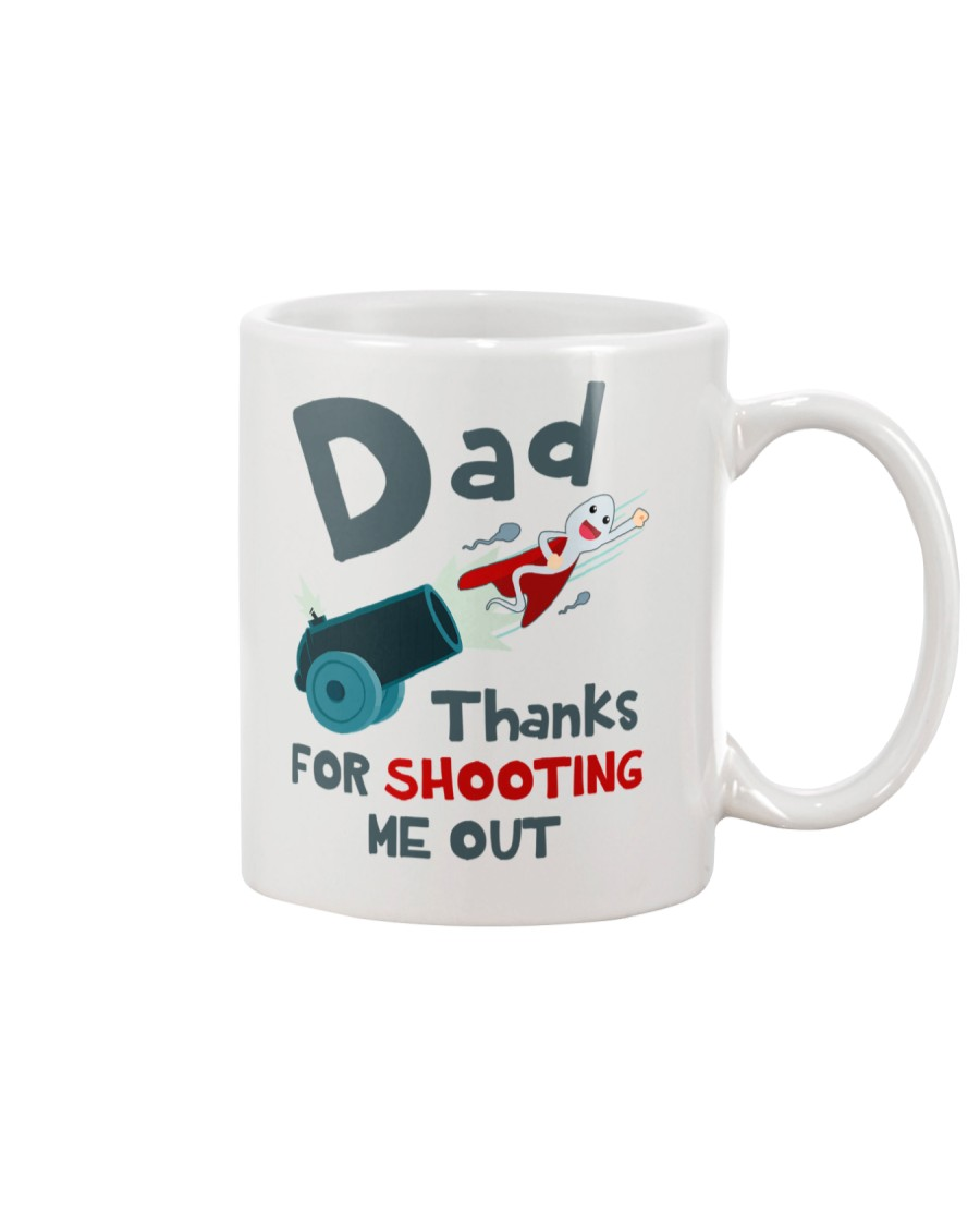 Dad Shooting Me Out Mug