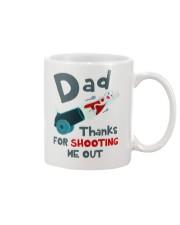 Dad Shooting Me Out Mug front