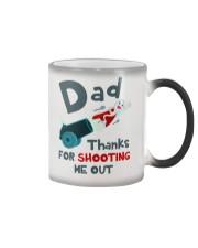 Dad Shooting Me Out Color Changing Mug thumbnail