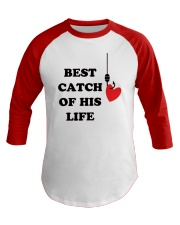 Best Catch Of His Life Baseball Tee front