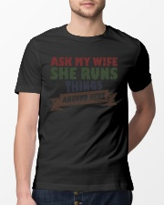 My wife runs things Classic T-Shirt lifestyle-mens-crewneck-front-13