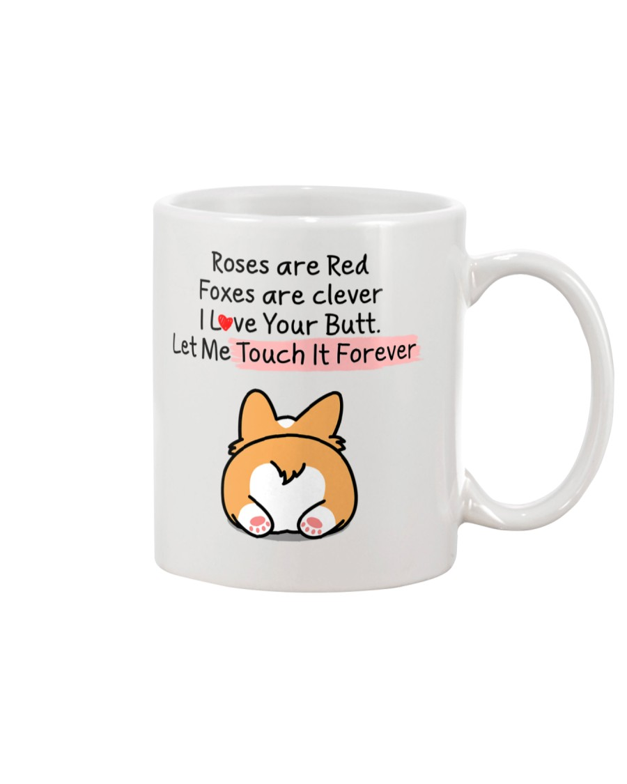 Touch Your Butt Forever Mug