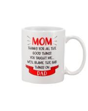 Blame Dad Bad Things Mug front