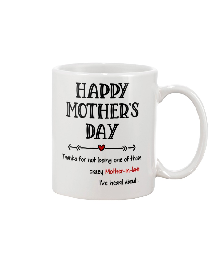 Crazy Mother-in-law Heard About Mug