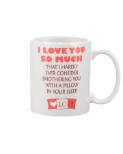 I love you so much Mug front