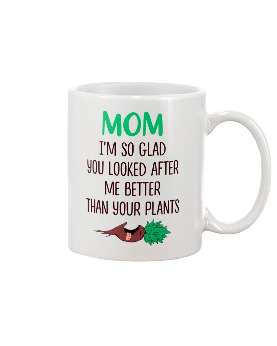 Better Than Your Plants Mug