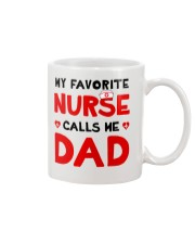 Favorite Nurse Call Dad Mug front