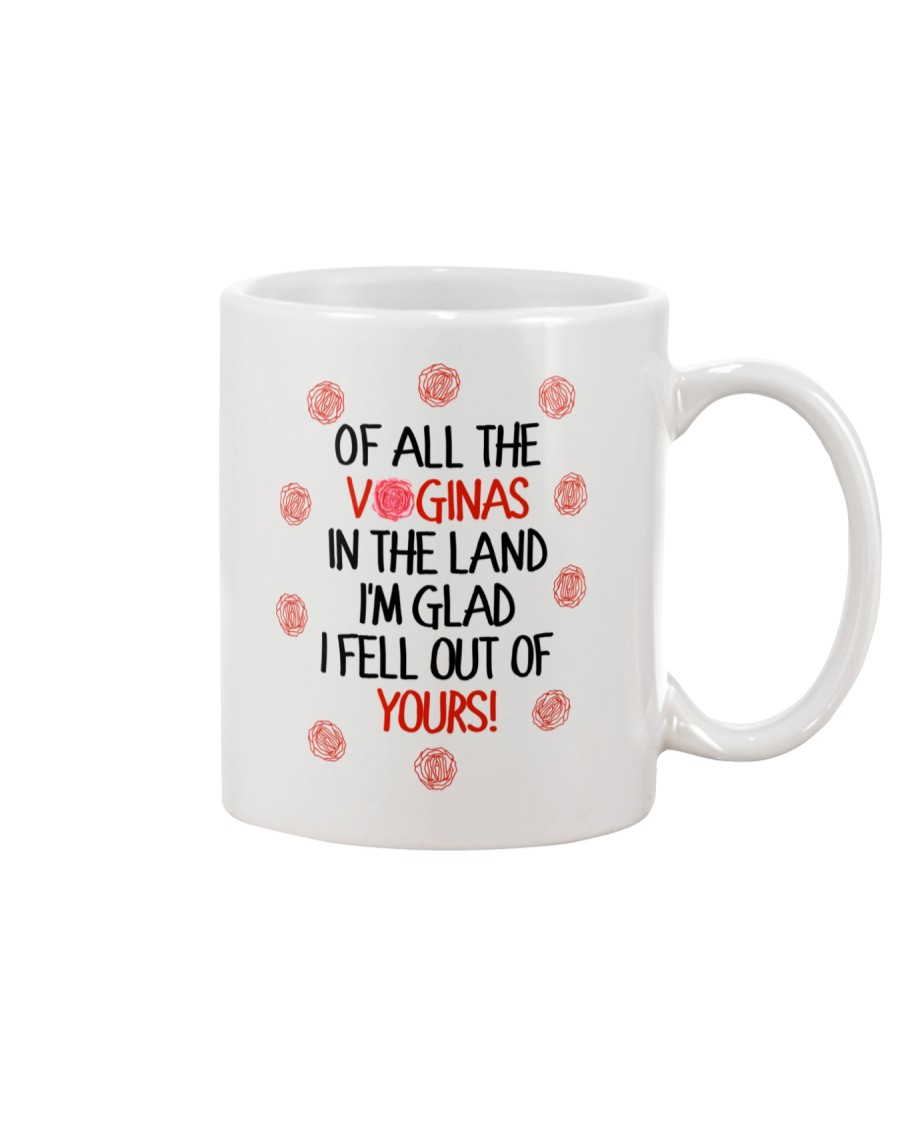 Of All Vaginas In Lands Mug