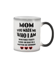 Mom You Made Me Who I Am Color Changing Mug thumbnail