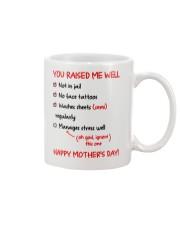 You Raised Me Well Mug front