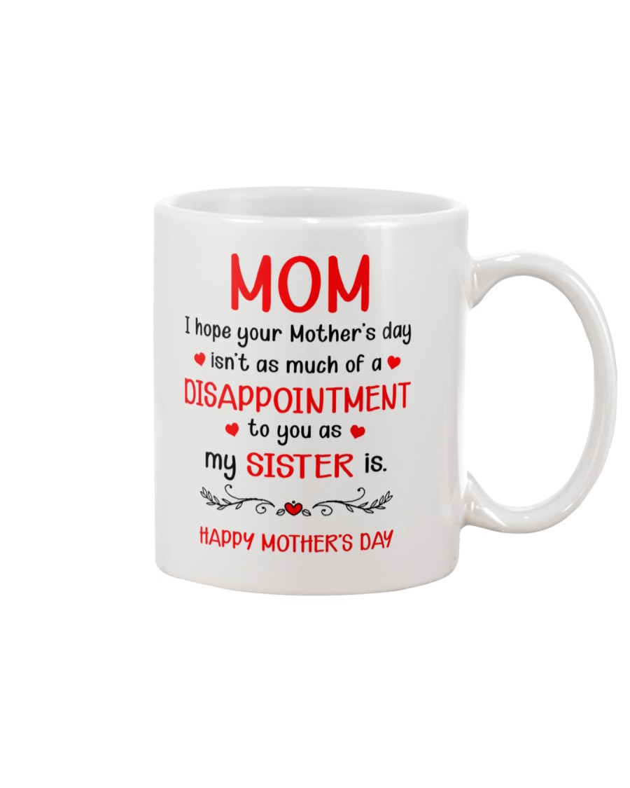 A Disappointment To You Mug