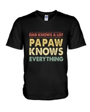 Dad Knows A Lot Papaw Knows Everything V-Neck T-Shirt tile