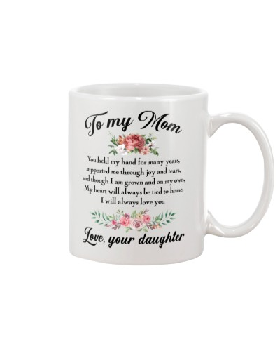 To mom you held my hand mug