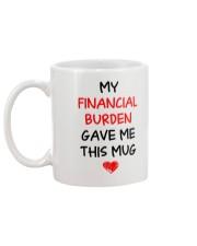 Financial Burden Gave Mug Mug back