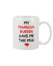 Financial Burden Gave Mug Mug front
