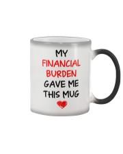 Financial Burden Gave Mug Color Changing Mug thumbnail