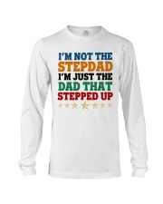 I'm Not The Stepdad Long Sleeve Tee tile