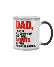 Your financial burden Color Changing Mug thumbnail