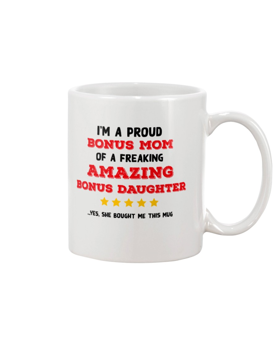 A Proud Bonus Mom Mug